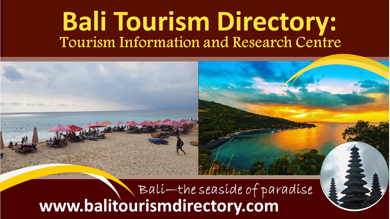 Bali Tourism Directory - the seaside of paradise 3 January 2020