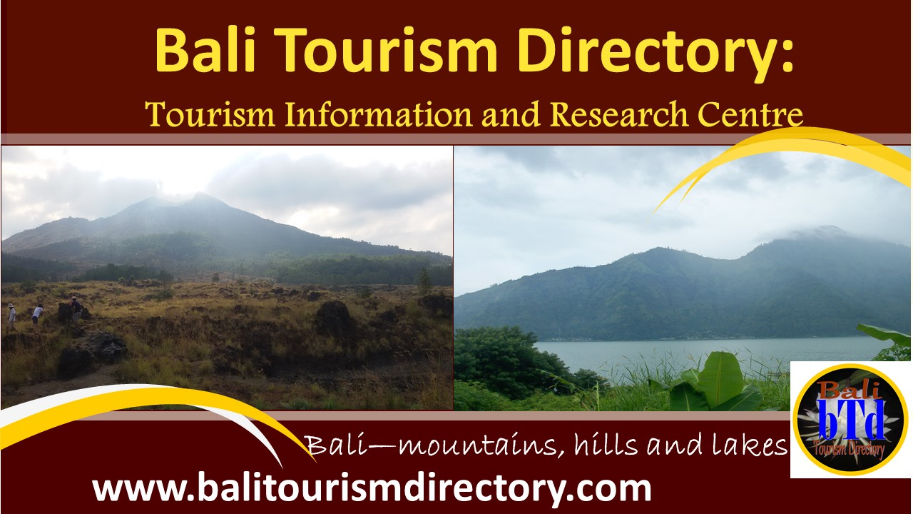 Bali Tourism Directory - Bali mountains hills and lakes